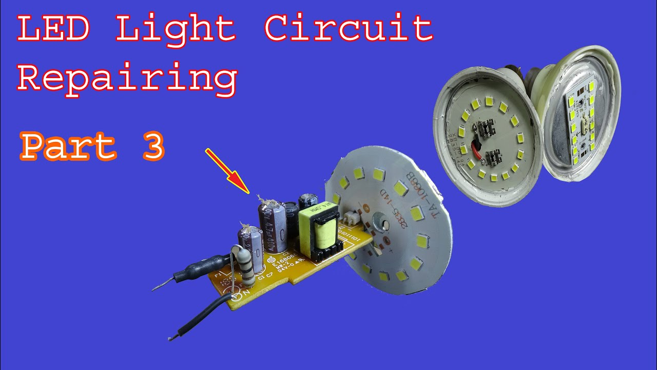 How To Repair Fix Led Light Bulb Supply Circuit Part 3