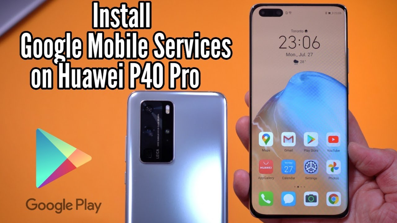 Install the Google Mobile Services on the Huawei P40 Pro – FIXInstall the Google Mobile Services on the Huawei P40 Pro – FIX