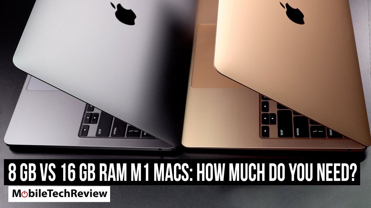 8GB vs 16GB RAM for M1 MacBook, How Much do You Need ...